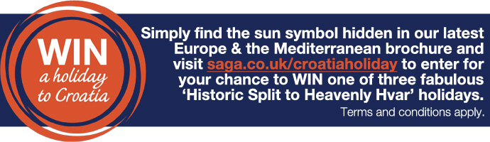 Simply find the sun symbol hidden in our latest Europe & the Mediterranean brochure and visit saga.co.uk/croatiaholiday to enter for your chance to WIN one of three fabulous 'Historic Split to Heavenly Hvar' holidays.